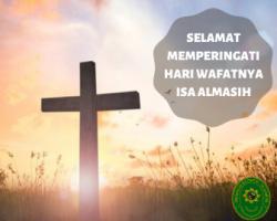 SELAMAT MEMPERINGATI HARI WAFATNYA ISA ALMASIH